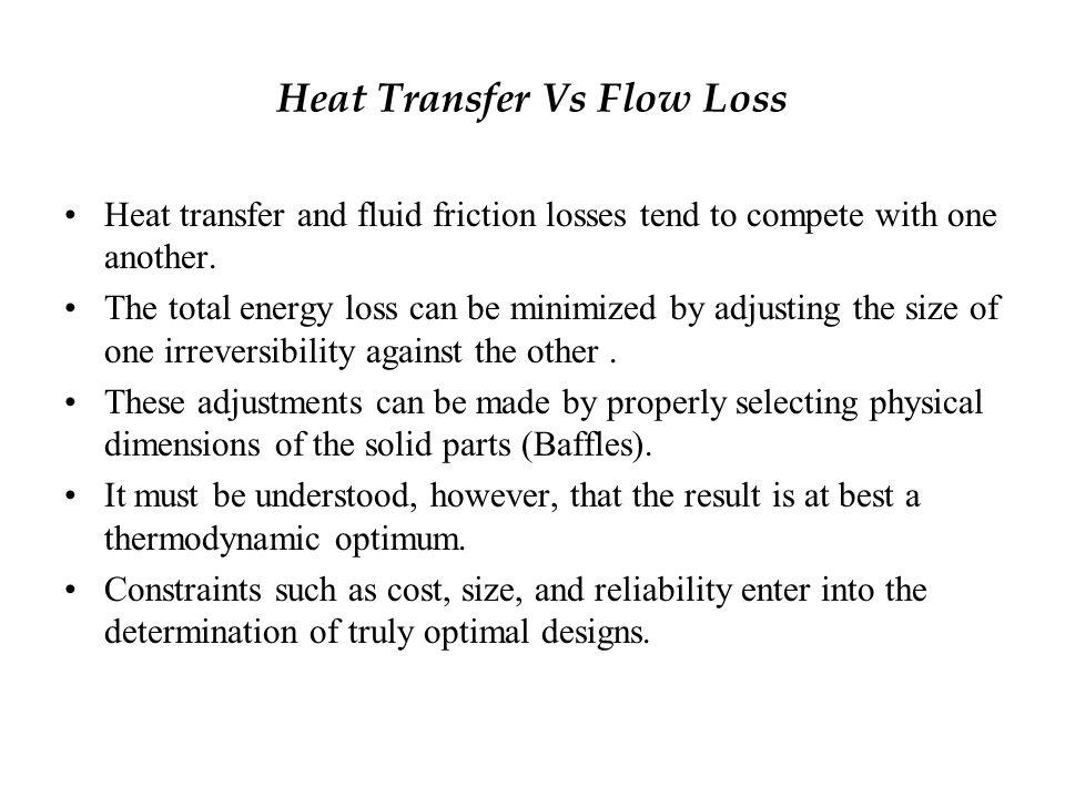 Heat Transfer Vs Flow Loss