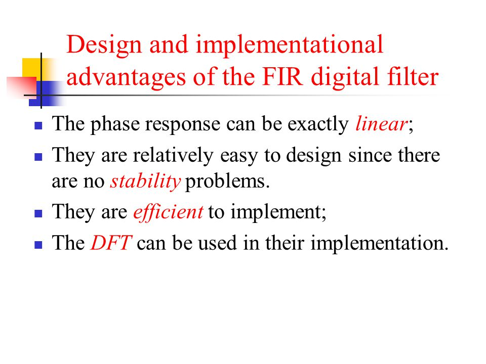 Design and implementational advantages of the FIR digital filter