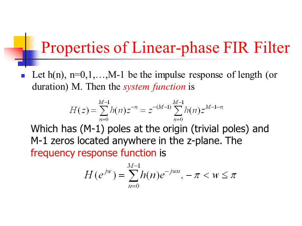 Properties of Linear-phase FIR Filter