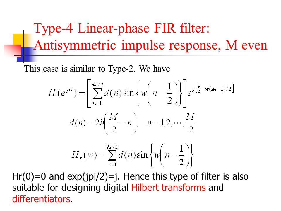 Type-4 Linear-phase FIR filter: Antisymmetric impulse response, M even