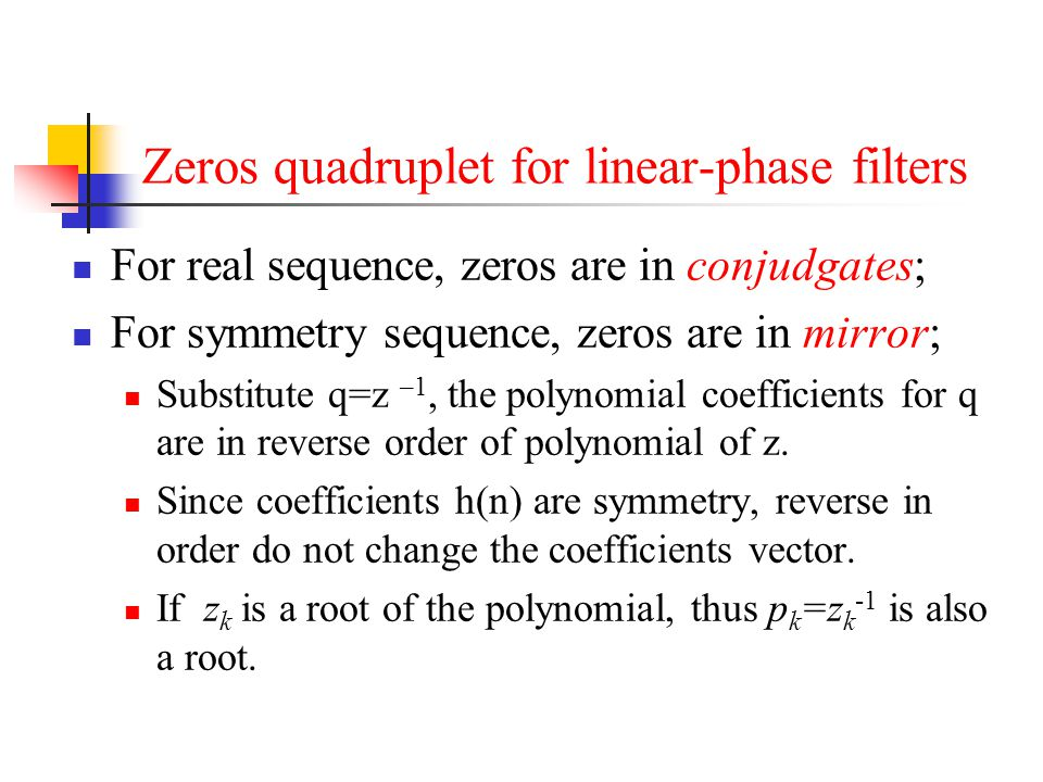 Zeros quadruplet for linear-phase filters