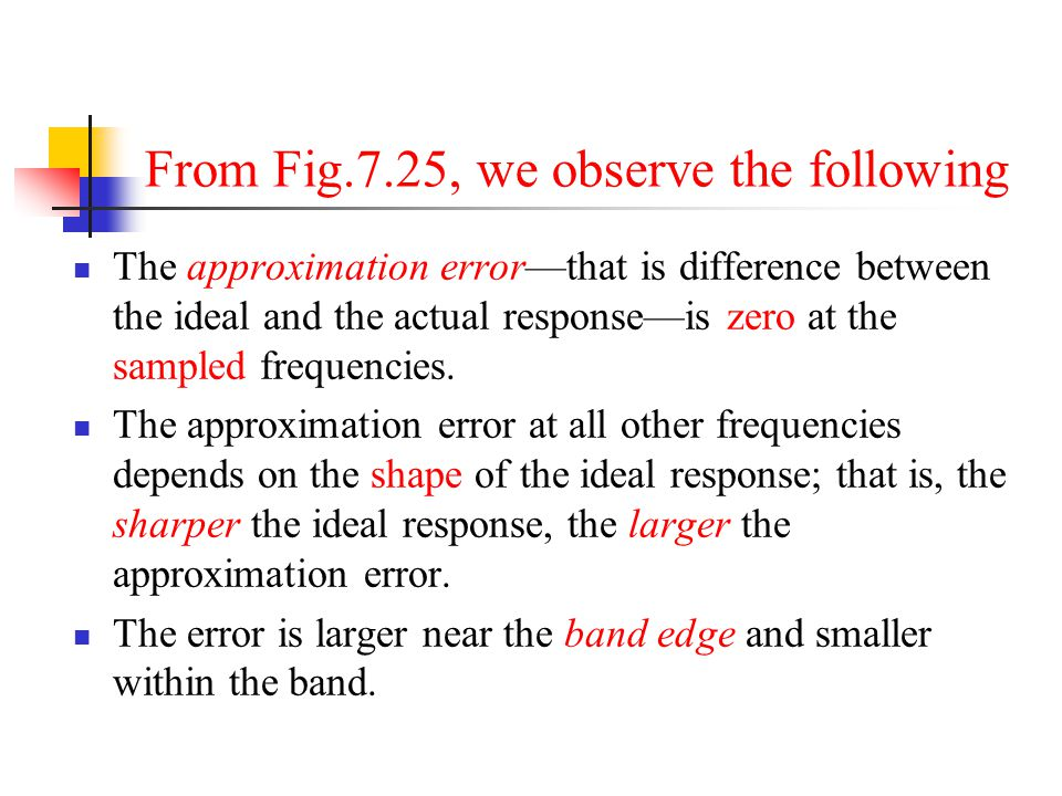 From Fig.7.25, we observe the following