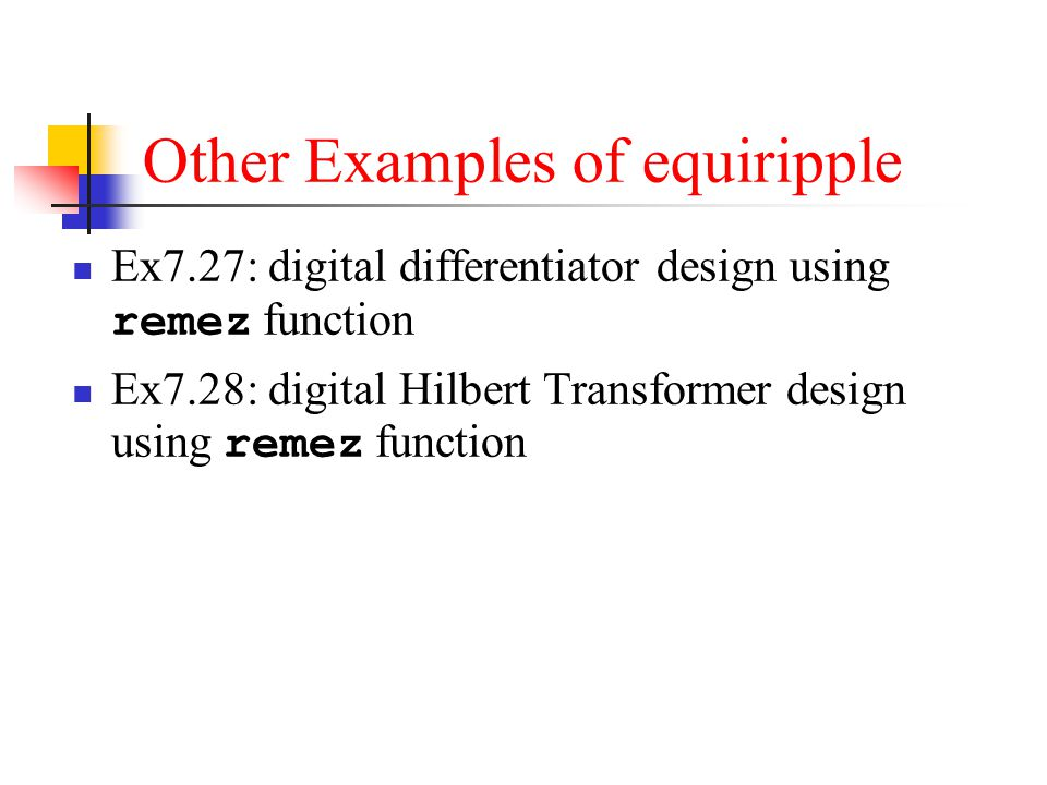 Other Examples of equiripple