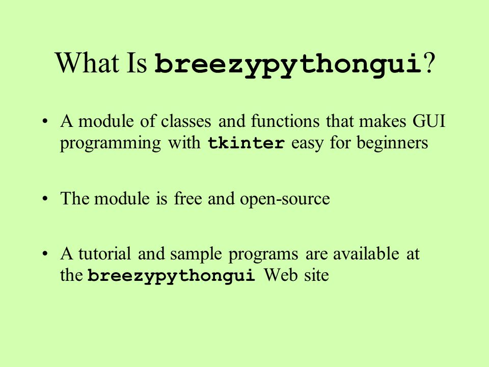 What Is breezypythongui