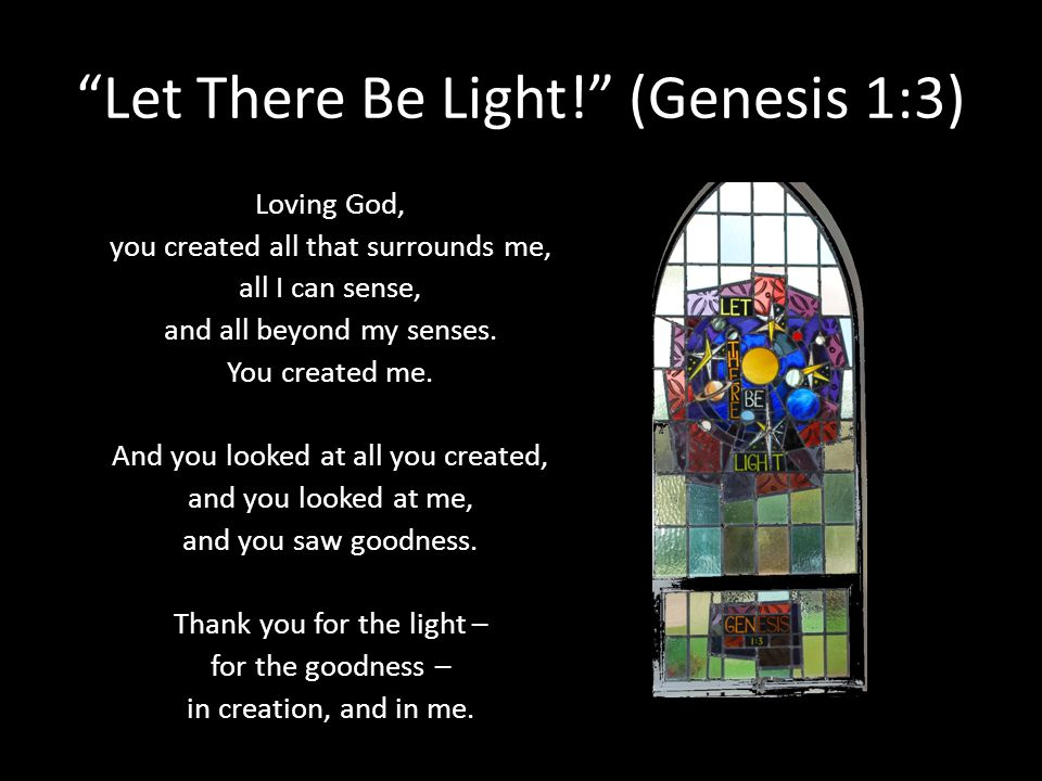 Let There Be Light! (Genesis 1:3)