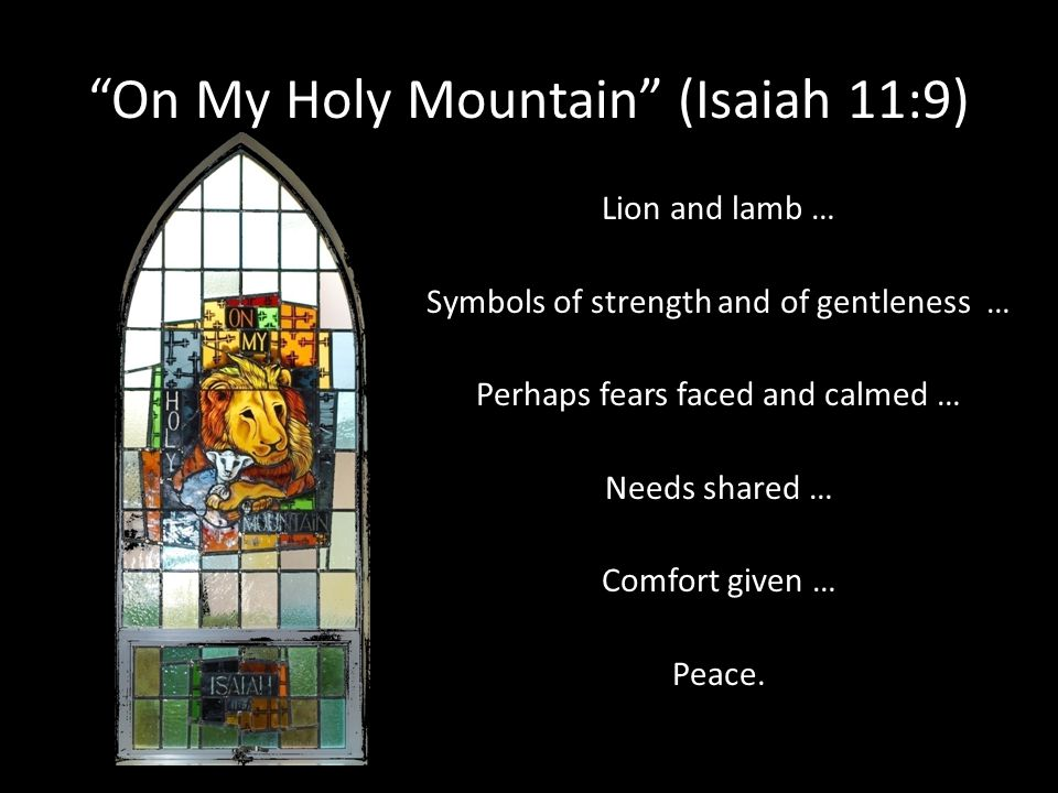 On My Holy Mountain (Isaiah 11:9)