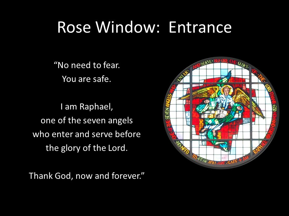 Rose Window: Entrance