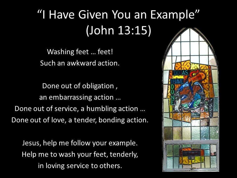 I Have Given You an Example (John 13:15)