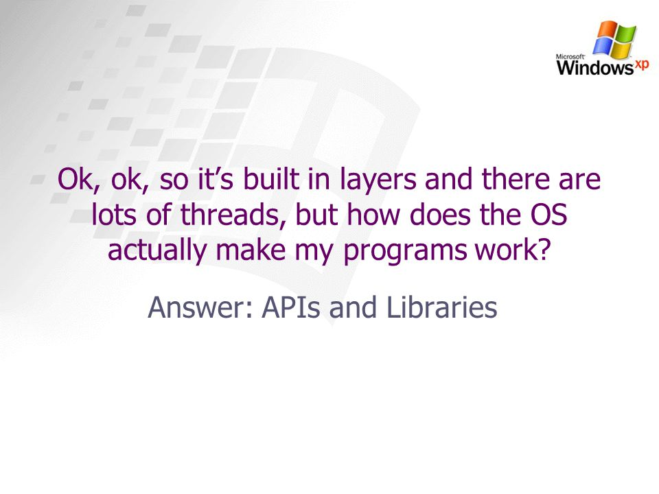 Answer: APIs and Libraries