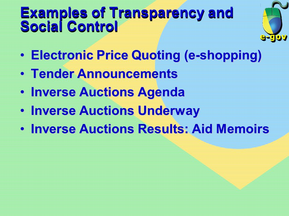 Examples of Transparency and Social Control