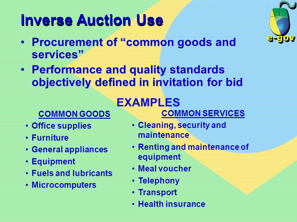 Inverse Auction Use Procurement of common goods and services