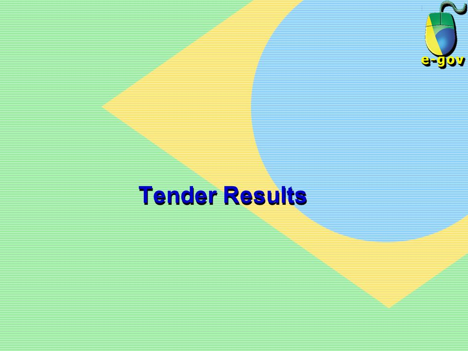 Tender Results