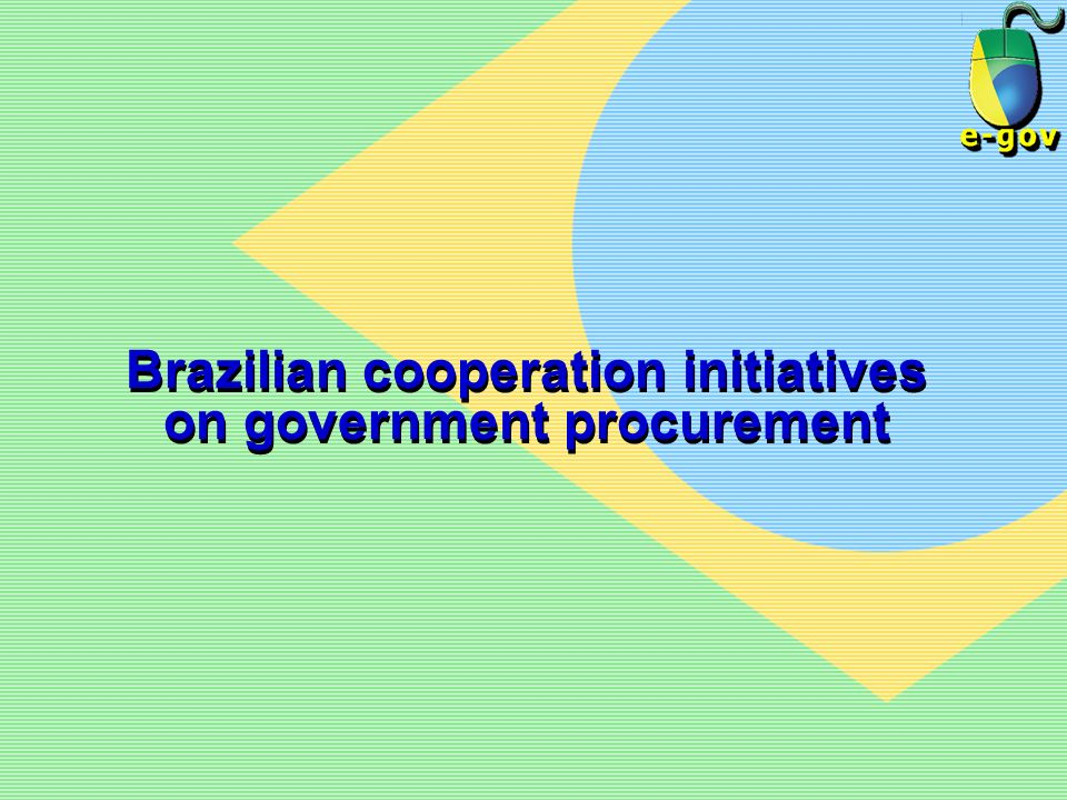 Brazilian cooperation initiatives on government procurement