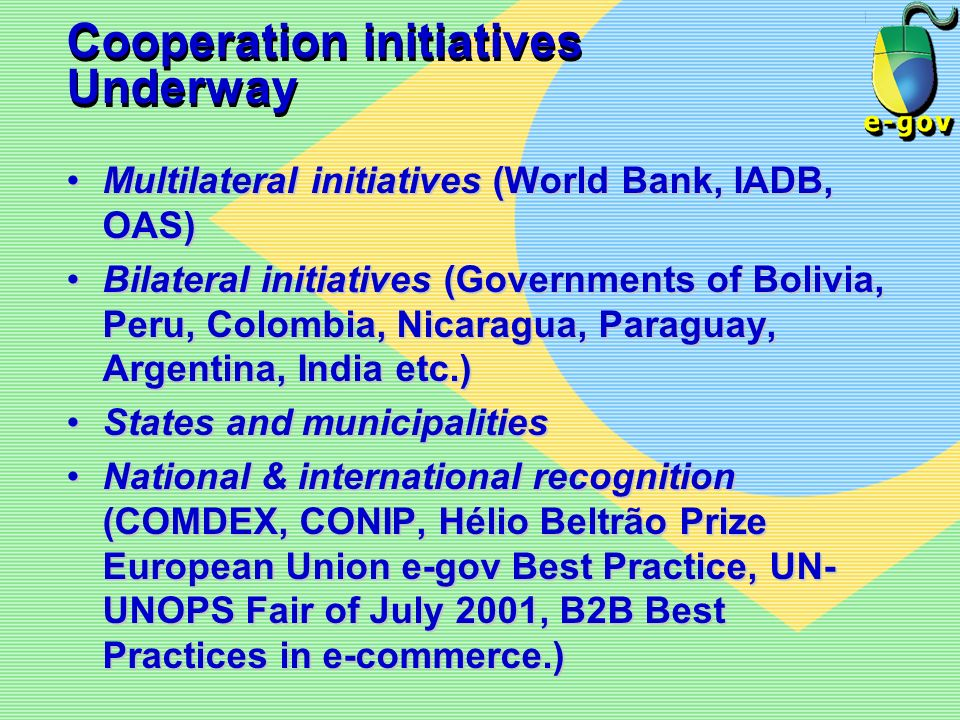 Cooperation initiatives Underway