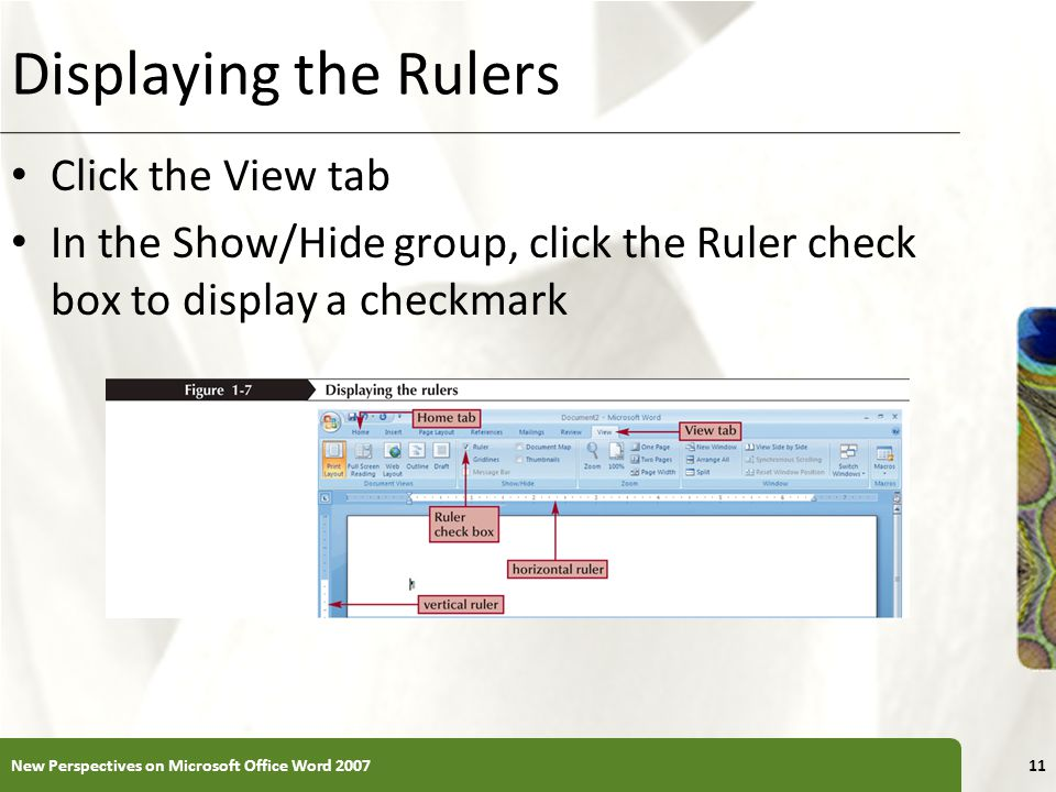Displaying the Rulers Click the View tab