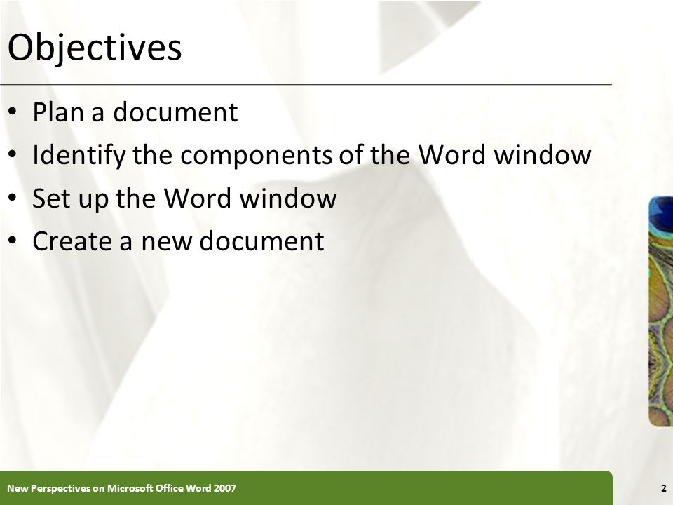 Objectives Plan a document Identify the components of the Word window