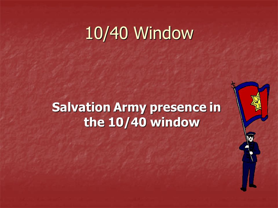 Salvation Army presence in the 10/40 window