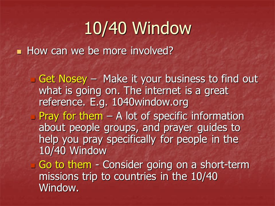 10/40 Window How can we be more involved