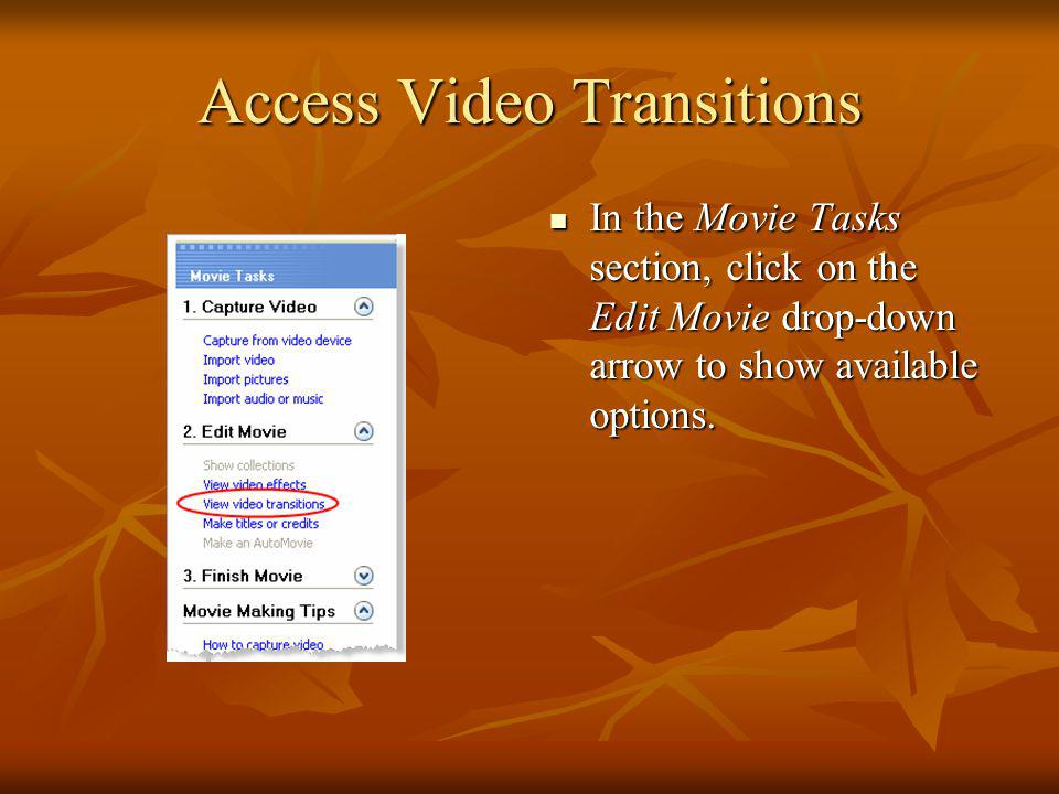 Access Video Transitions