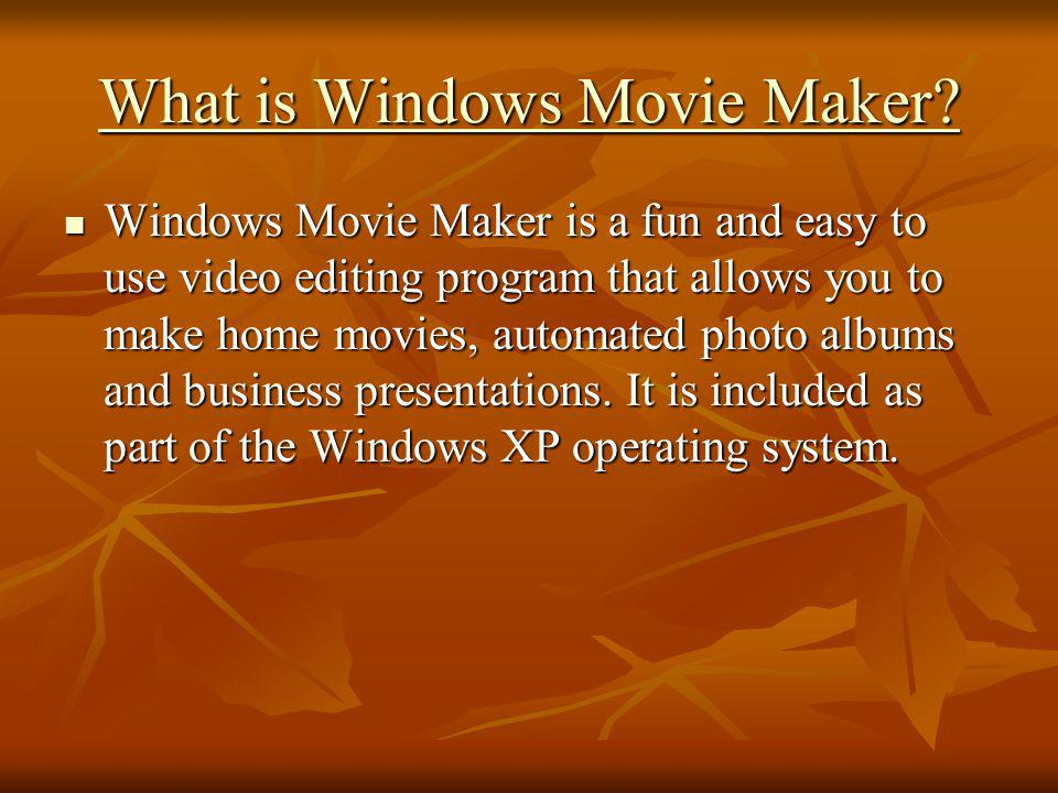What is Windows Movie Maker