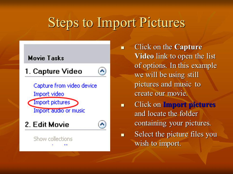 Steps to Import Pictures