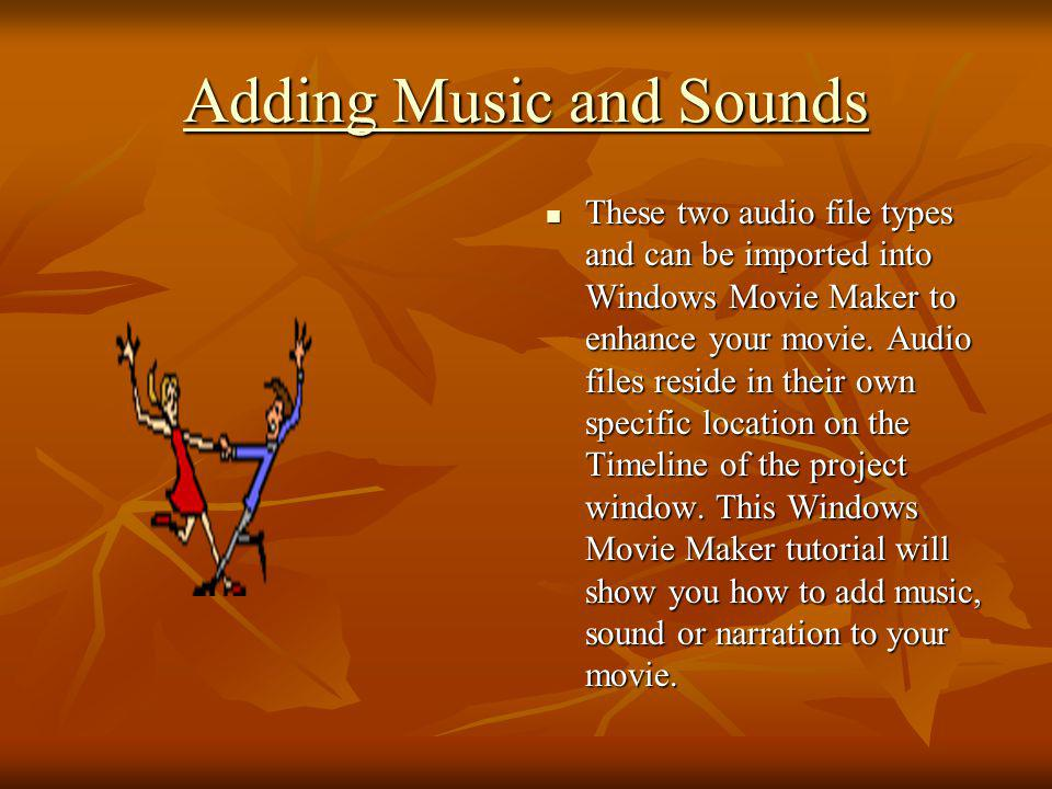 Adding Music and Sounds