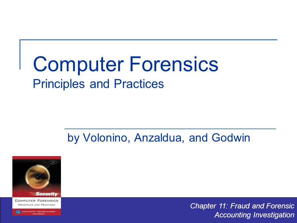 Computer Forensics Principles and Practices