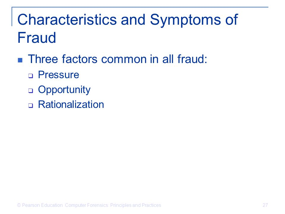 Characteristics and Symptoms of Fraud