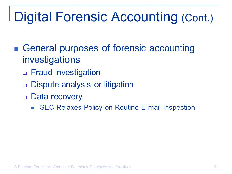 Digital Forensic Accounting (Cont.)