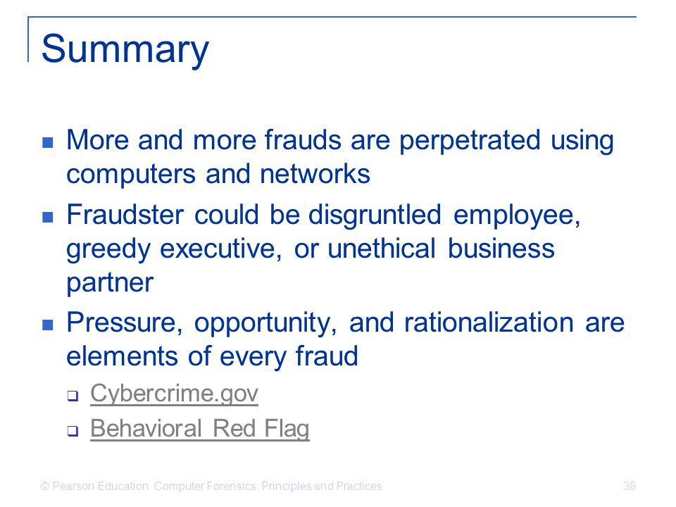Summary More and more frauds are perpetrated using computers and networks.
