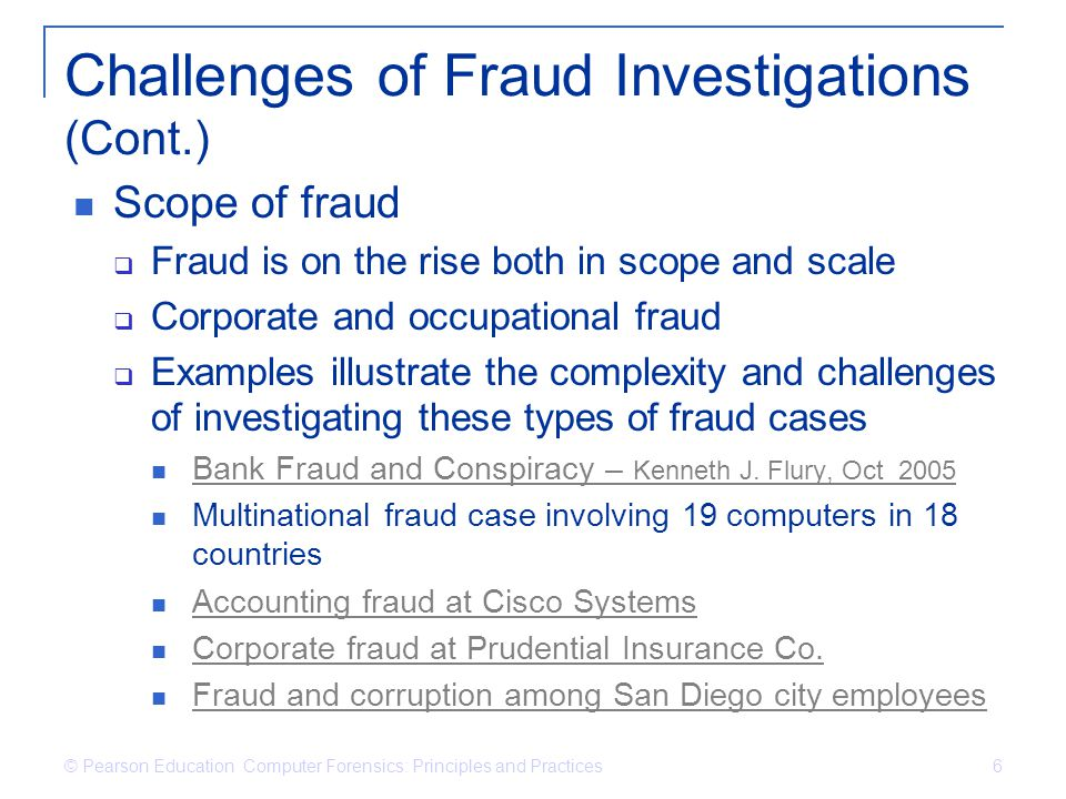 Challenges of Fraud Investigations (Cont.)