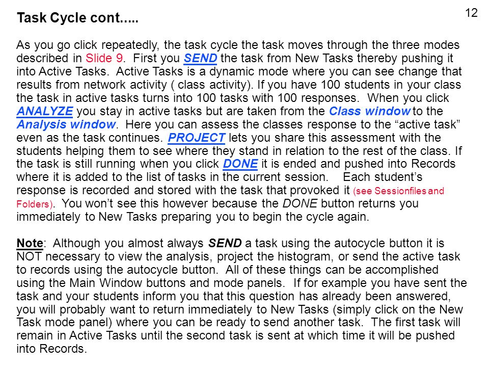 Task Cycle cont.....
