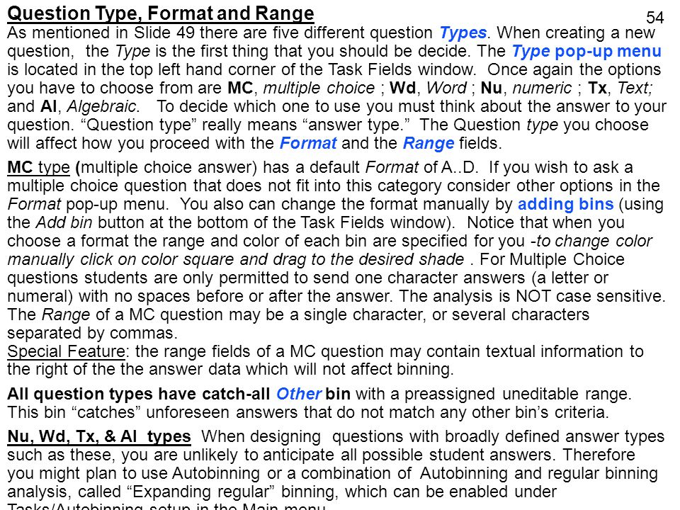 Question Type, Format and Range