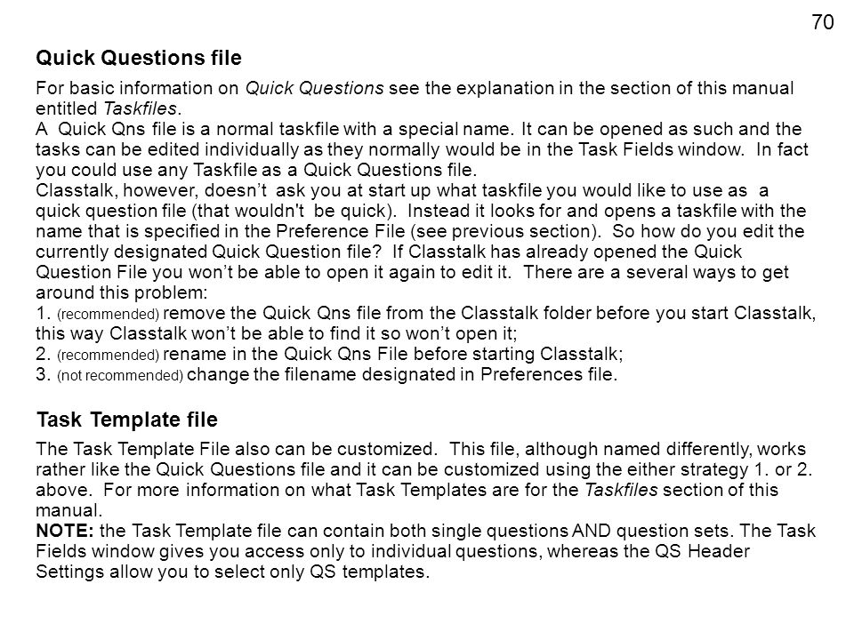 Quick Questions file Task Template file