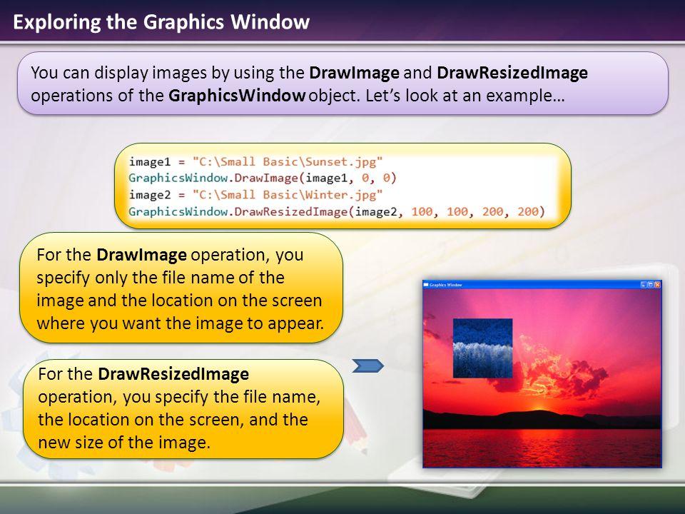 Exploring the Graphics Window