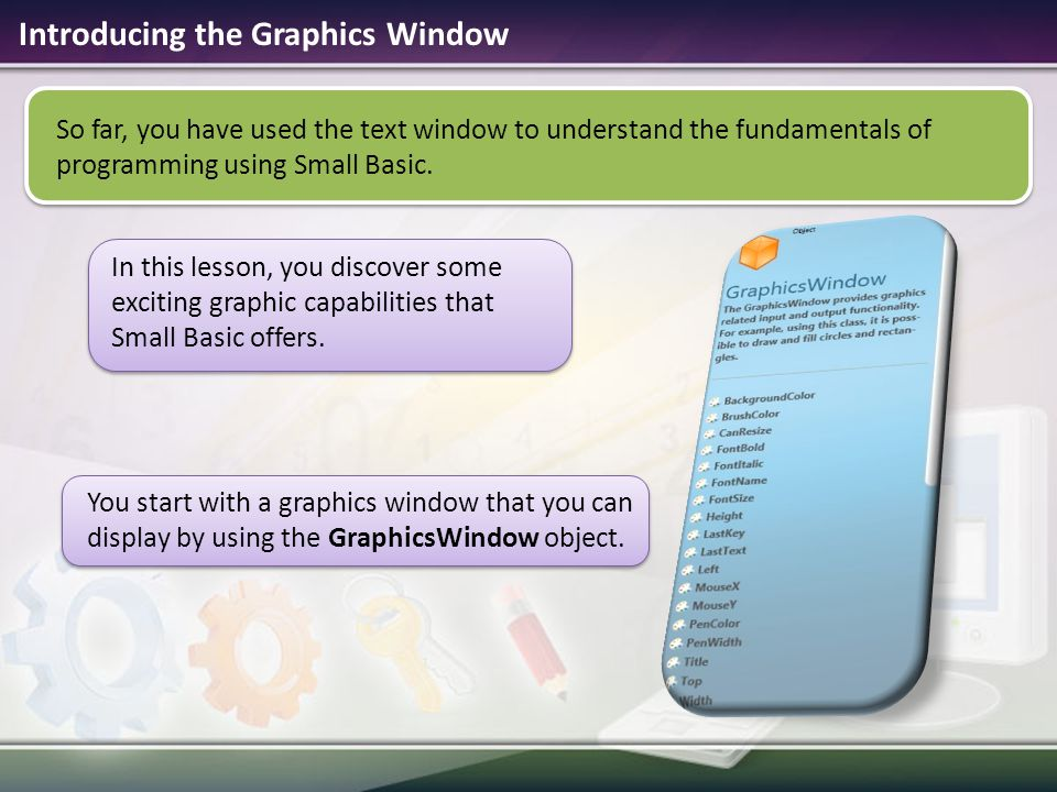 Introducing the Graphics Window