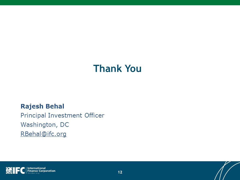 Thank You Rajesh Behal Principal Investment Officer Washington, DC