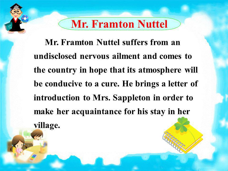 Mr. Framton Nuttel