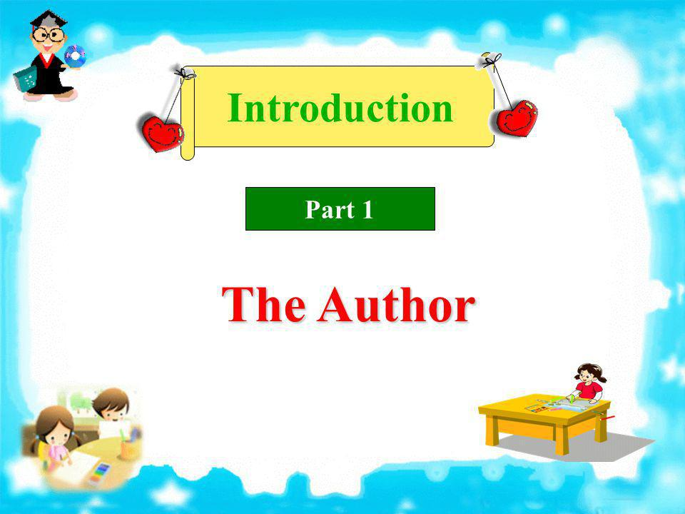 Introduction Part 1 The Author