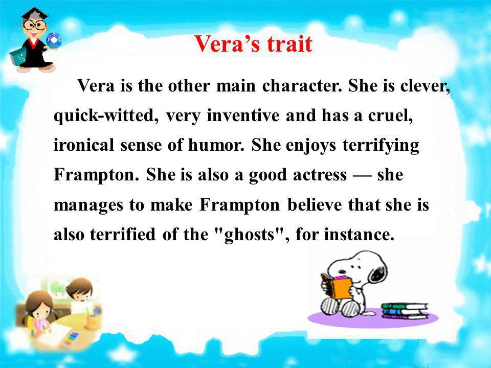Vera's trait