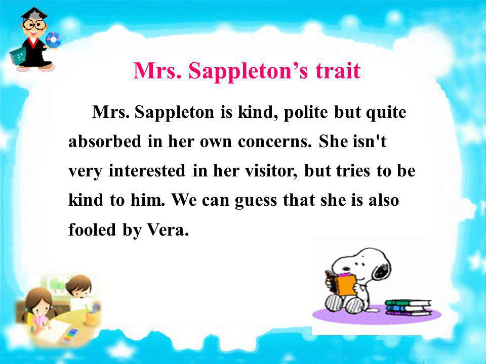 Mrs. Sappleton's trait