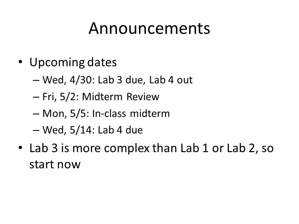 Announcements Upcoming dates