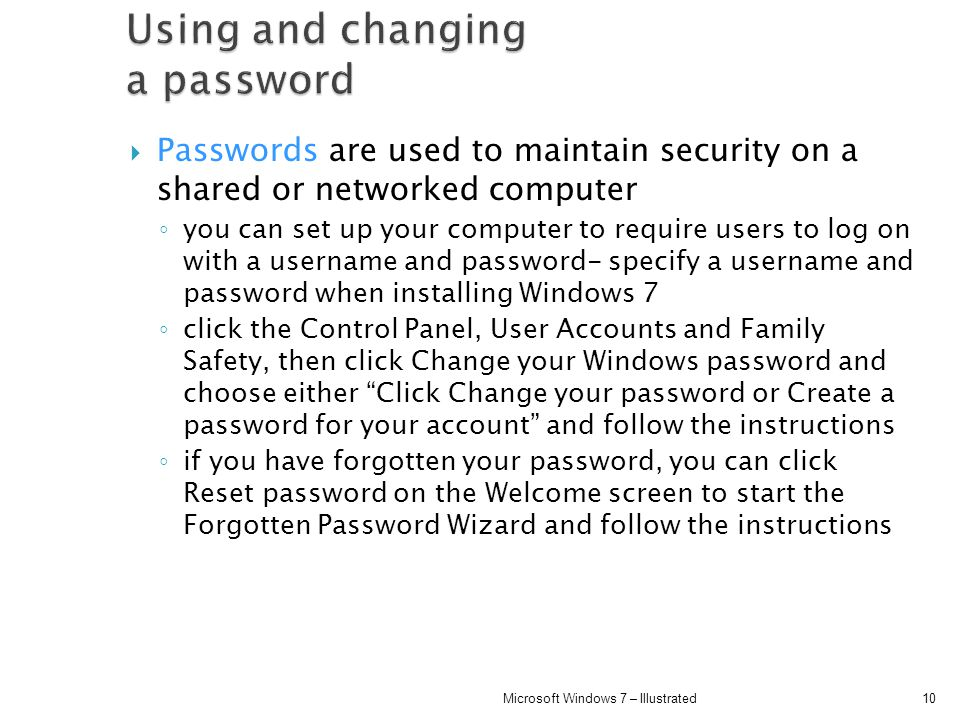 Using and changing a password