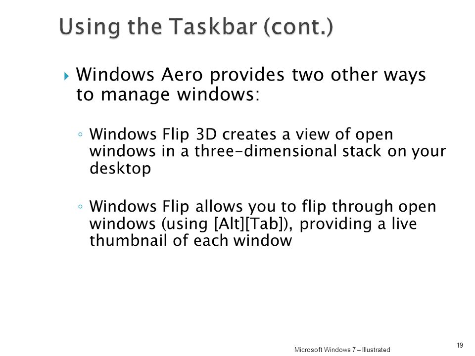 Using the Taskbar (cont.)