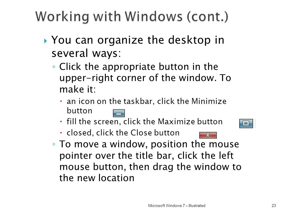 Working with Windows (cont.)