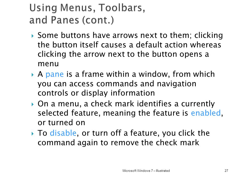 Using Menus, Toolbars, and Panes (cont.)