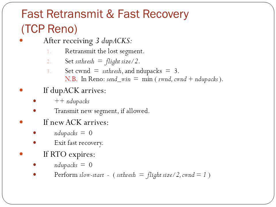 Fast Retransmit & Fast Recovery (TCP Reno)