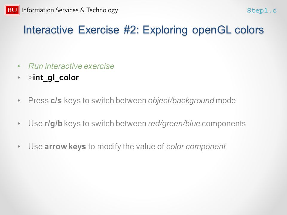 Interactive Exercise #2: Exploring openGL colors