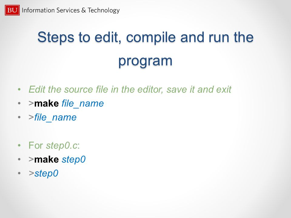 Steps to edit, compile and run the program