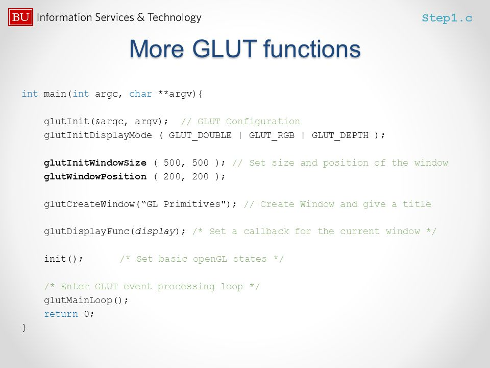 More GLUT functions Step1.c